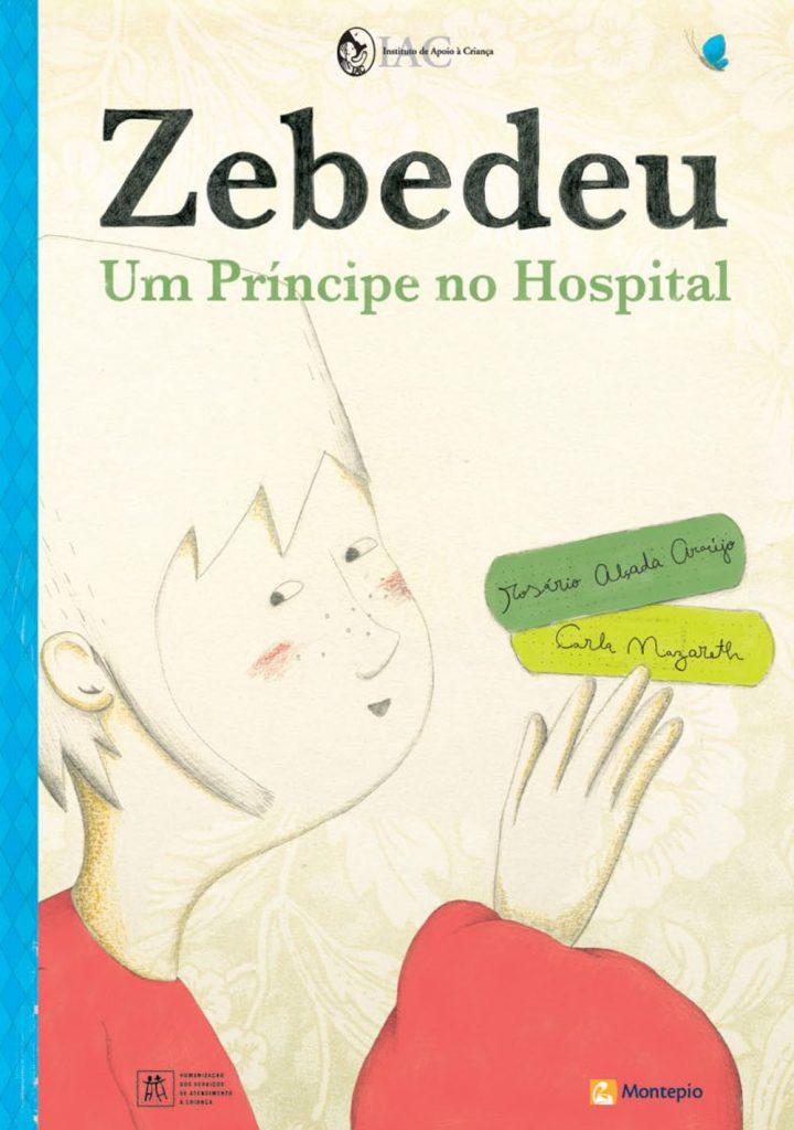 Zebedeu, um príncipe no hospital